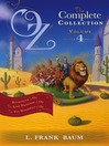 Oz, the Complete Collection, Volume 4 (eBook): Rinkitink in Oz; the Lost Princess of Oz; The Tin Woodman of Oz